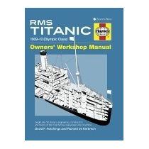 Libro Rms Titanic Owners Workshop Manual:, David F Hutchings