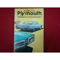 Nuevo Manual Del Plymouth. Reparación Y Mantenimiento