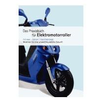 Praxishandbuch Fur Elektromotorroller, Niels Fries