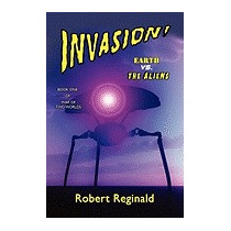 Invasion! Earth Vs. The Aliens: War Of Two, Robert Reginald