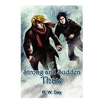 Strong And Sudden Thaw, R W Day
