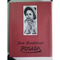 Jose Guadalupe Posada Ilustrador De México