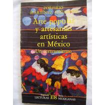 Arte Popular Y Artesanías Artísticas En México - P. Martínez