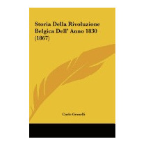 Storia Della Rivoluzione Belgica Dell Anno, Carlo Gemelli