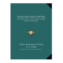 Sunstar And Pepper: Scouting With Jeb, Edna Hoffman Evans