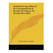 Analisis Del Agua Mineral De La, Fausto Garagarza Y