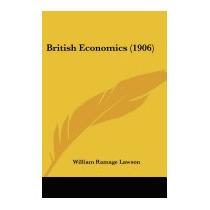 British Economics (1906), William Ramage Lawson