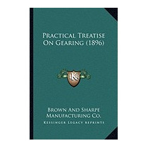 Practical Treatise On Gearing (1896), Brown And Sharpe