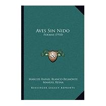Aves Sin Nido: Poemas (1910), Marcos Rafael