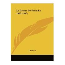 Le Drame De Pekin En 1900 (1903), L Debroas