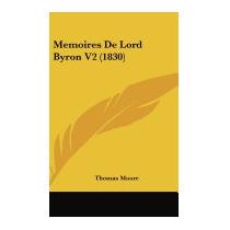 Memoires De Lord Byron V2 (1830), Thomas Moore