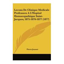 Lecons De Clinique Medicale Professees A, Pierre Jousset