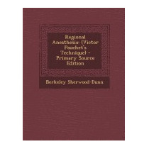 Regional Anesthesia: (victor, Berkeley Sherwood-dunn