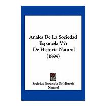 Anales De La Sociedad Espanola V7: De, Espanola De Historia