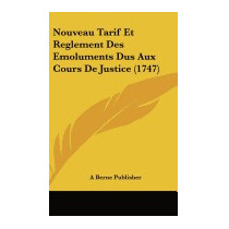 Nouveau Tarif Et Reglement Des, Berne Publisher A Berne
