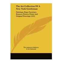 Art Collection Of A New York, Anderson Galleries The