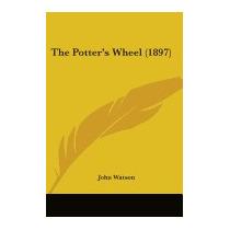 Potters Wheel (1897), John Watson
