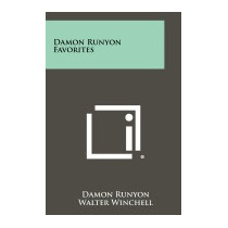 Damon Runyon Favorites, Damon Runyon