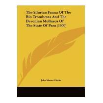 Silurian Fauna Of The Rio Trombetas And, John Mason Clarke
