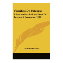 Familias De Palabras: Libro Auxiliar En, Rodolfo Menendez