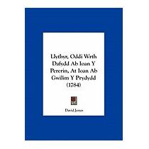 Llythyr, Oddi Wrth Dafydd Ab Ioan Y Pererin, At, David Jones