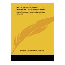 Das 150 Jahrige Jubilaum Der, Viewig Und Sohn Publisher
