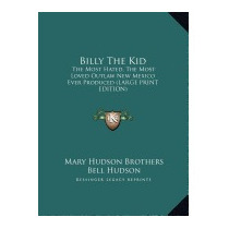 Billy The Kid: The Most Hated, The, Mary Hudson Brothers