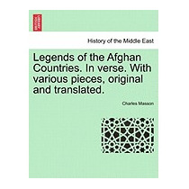 Legends Of The Afghan Countries. In Verse., Charles Masson