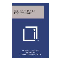 Use Of Lsd In Psychotherapy, Harold Alexander Abramson