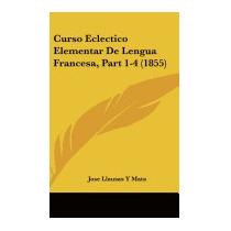 Curso Eclectico Elementar De Lengua, Jose Llausas Y Mata