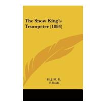 Snow Kings Trumpeter (1884), J M G H J M G