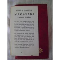 Nagasaki (1972) - Frank W. Chinnock