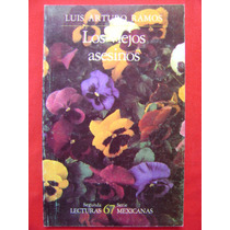 Los Viejos Asesinos - Luis Ramos. Lecturas Mexicanas