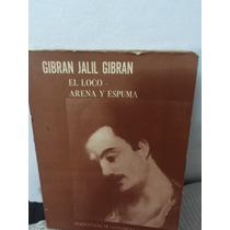 Gibran Jalil Gibran El Loco