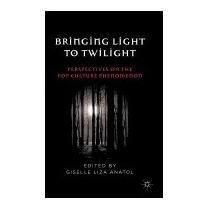 Bringing Light To Twilight:, Giselle Liza Anatol