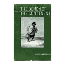 Demon Of The Continent: Indians And The, Joshua David Bellin