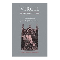 Virgil In Medieval England: Figuring, Christopher Baswell