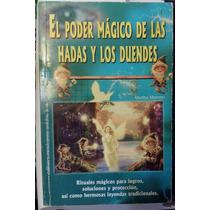 Libro El Poder Magico De Las Hadas Y Los Duendes