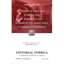 Retrato De Dorian Gray / Principe Feliz / Ruiseñor Y - Wilde