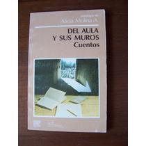 Del Aula Y Sus Muros-cuentos-alicia Molina-el Caballito-mn4