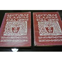 Lecturas Clásicas Para Niños Edicion Facsimilar A La De 1924