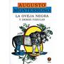 Oveja Negra Y Demas Fabulas - Augusto Monterroso