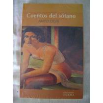 Cuentos Del Sótano - Varios Autores. ( Nuevo)