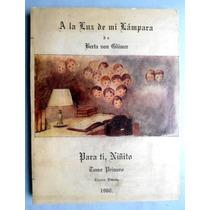 A La Luz De Mi Lámpara. Ed. 1960 Berta Von Glumer