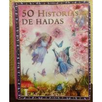 Libro 50 Historias De Hadas Para Niños Y Niñas!
