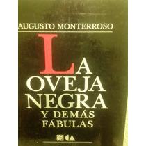 La Oveja Negra Y Demás Fábulas Por Augusto Monterroso