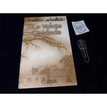 La Veleta Oxidada Emilio Carballido