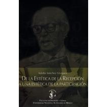 Adolfo Sánchez Vázquez. De La Estética De La Percepción.