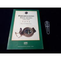 Peregrinaciones Poesia 1965-1999 Hugo Gutierrez Vega