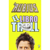 El Libro Troll - El Rubius, Nuevo Y Cerrado Planeta